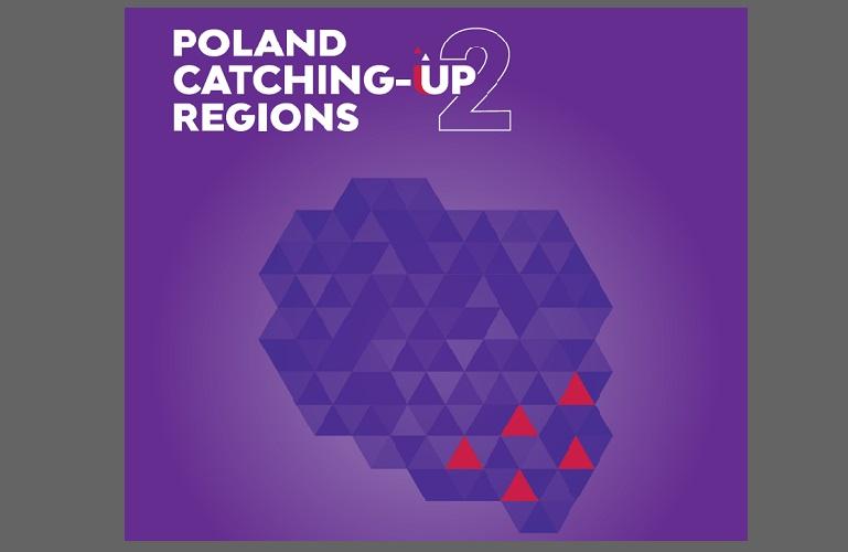 """Ogólnopolska konferencja podsumowująca Inicjatywę Komisji Europejskiej """"Catching-up regions"""""""