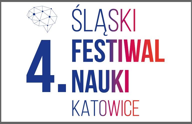4. Śląski Festiwal Nauki KATOWICE 2020. NAUKA JEST BLIŻEJ