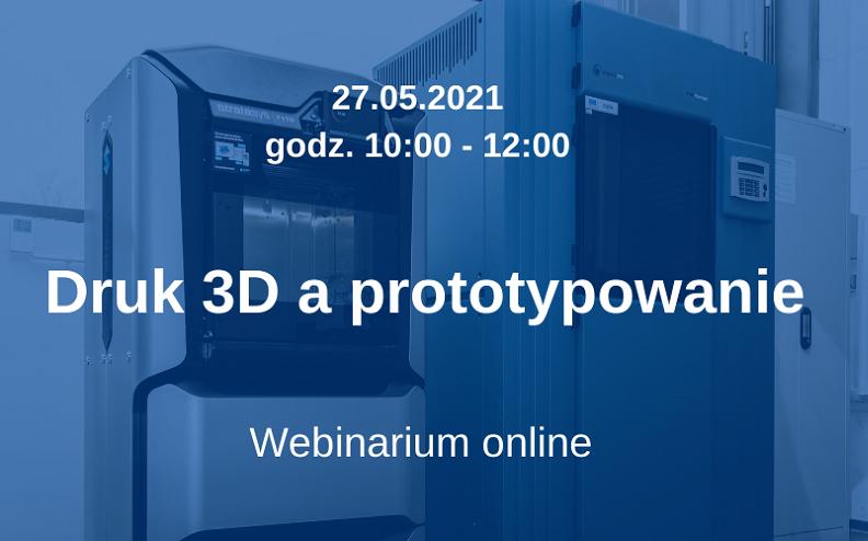 Druk 3D a prototypowanie